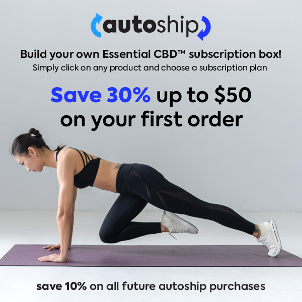 Essential CBD Autoship - Save 30% on your first subscription order!